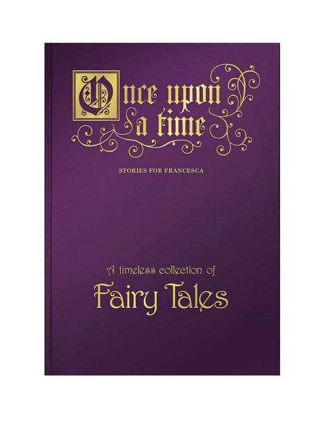 signature-gifts-personalised-once-upon-a-time-a-timeless-collection-of-fairy-tales-a4