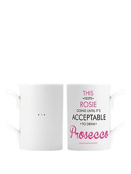 personalised-acceptable-to-drink-prosecco-mug