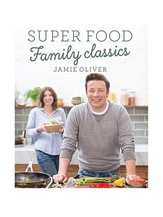 jamie-oliver-super-food-family-classics-jamie-oliver-book