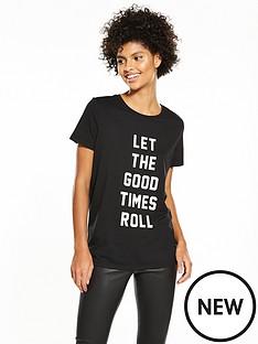 v-by-very-good-times-roll-slogan-t-shirt