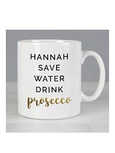 personalised-save-water-drink-prosecco-mug